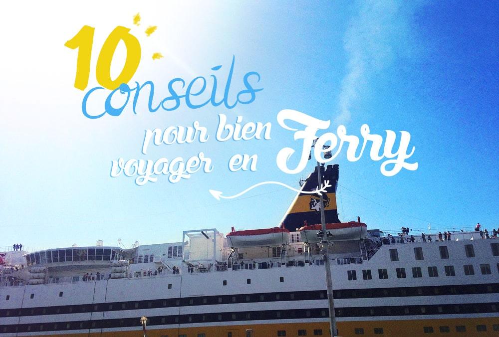 10 conseils pour voyager en ferry vers la Corse