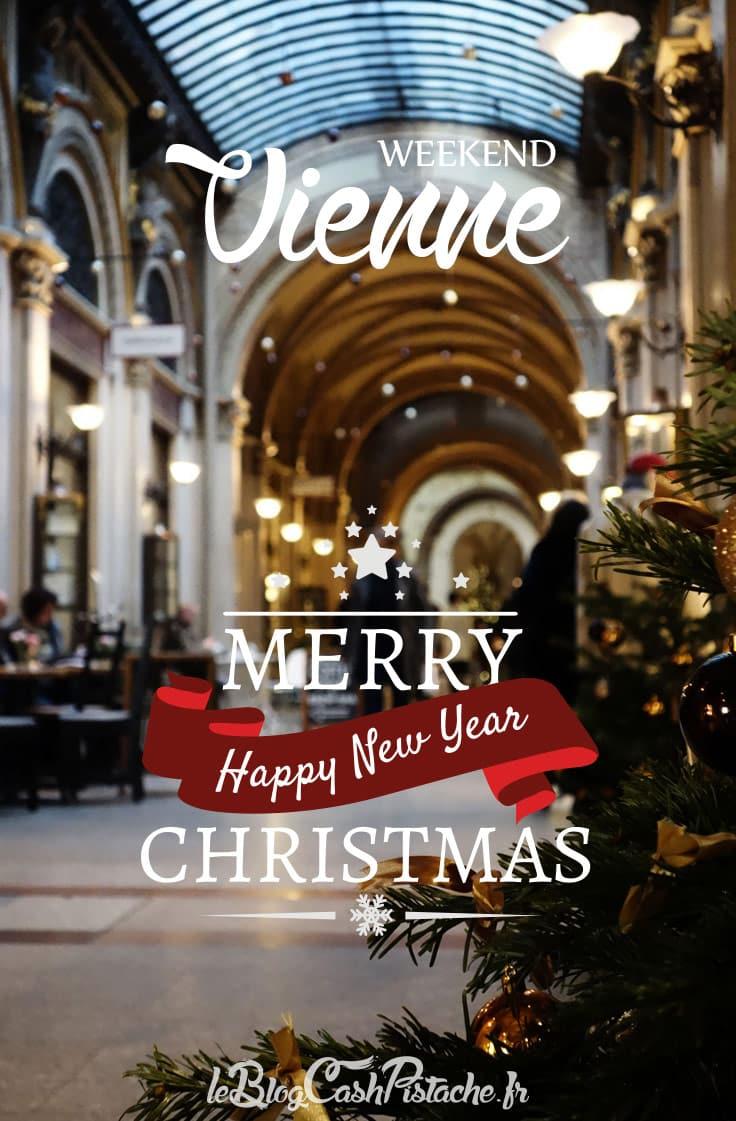 marchés de Noel à Vienne Autriche pour un weekend