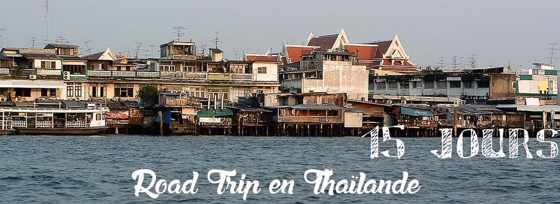15 jours en thailande road trip Thaïlande