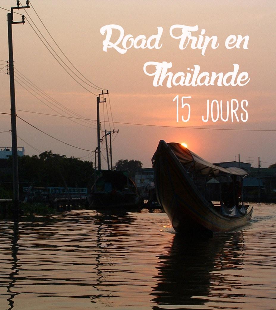 road trip Thailande en 15 jours blog voyage