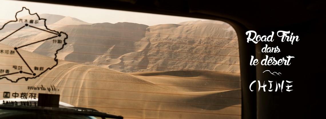 Virée dans le désert chinois