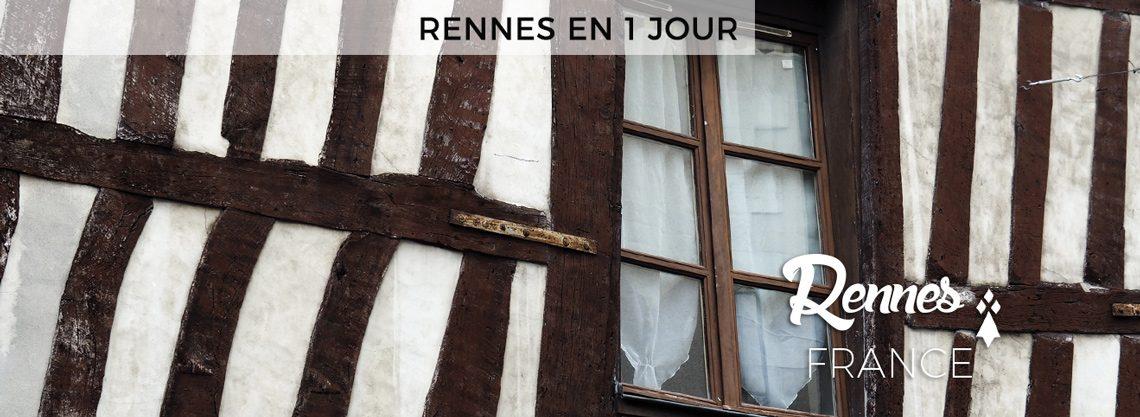 Rennes en 1 jour plan et conseils itinéraire