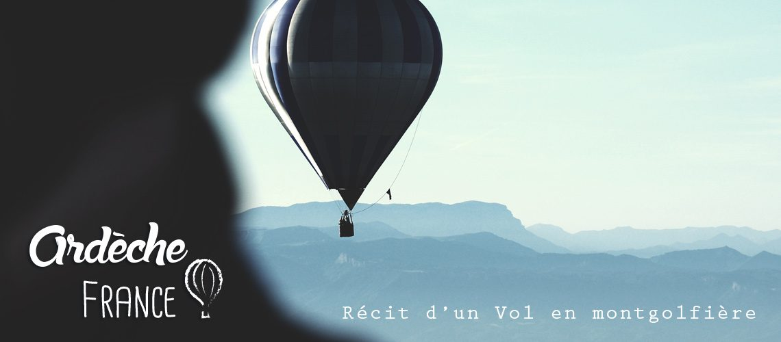 faire de la montgolfière en Ardèche : avis et prix