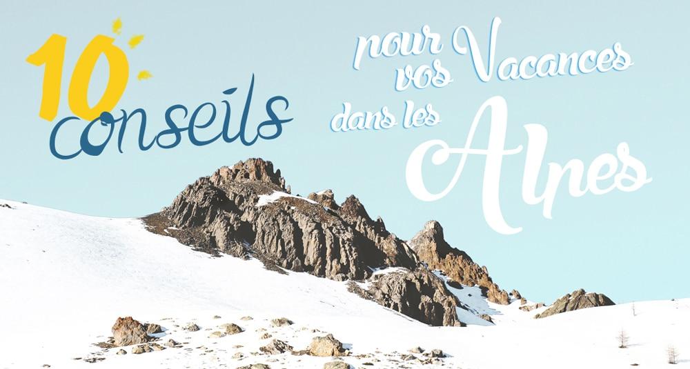 10 conseils pour vacances dans les Alpes en hiver