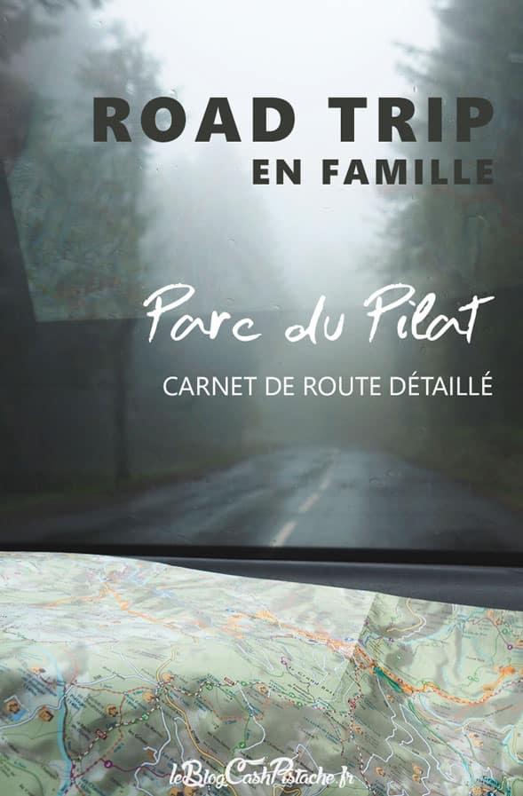 Roadtrip Parc du Pilat carnet de route