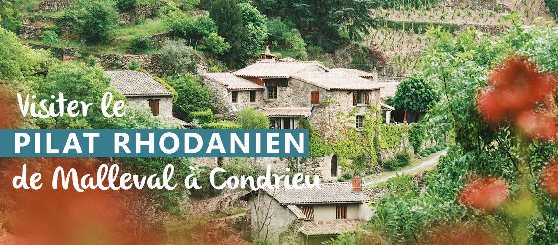 visiter le Pilat Rhodanien Malleval Condrieu