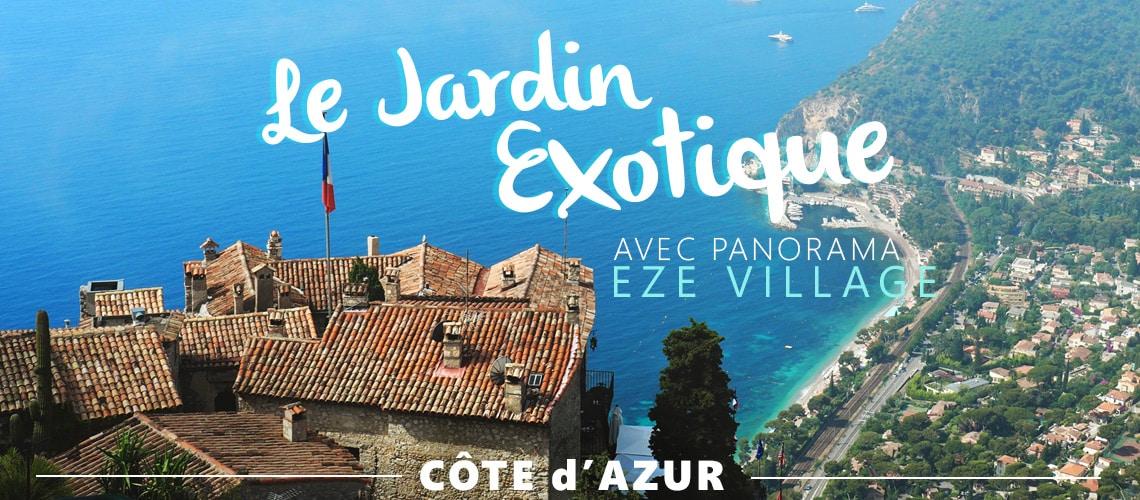 Visite Jardin Exotique Eze Dans Le Sud De La France Le Blog Cash
