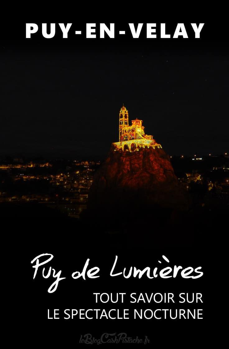 Puy de Lumières Puy en Velay rocher St Michel