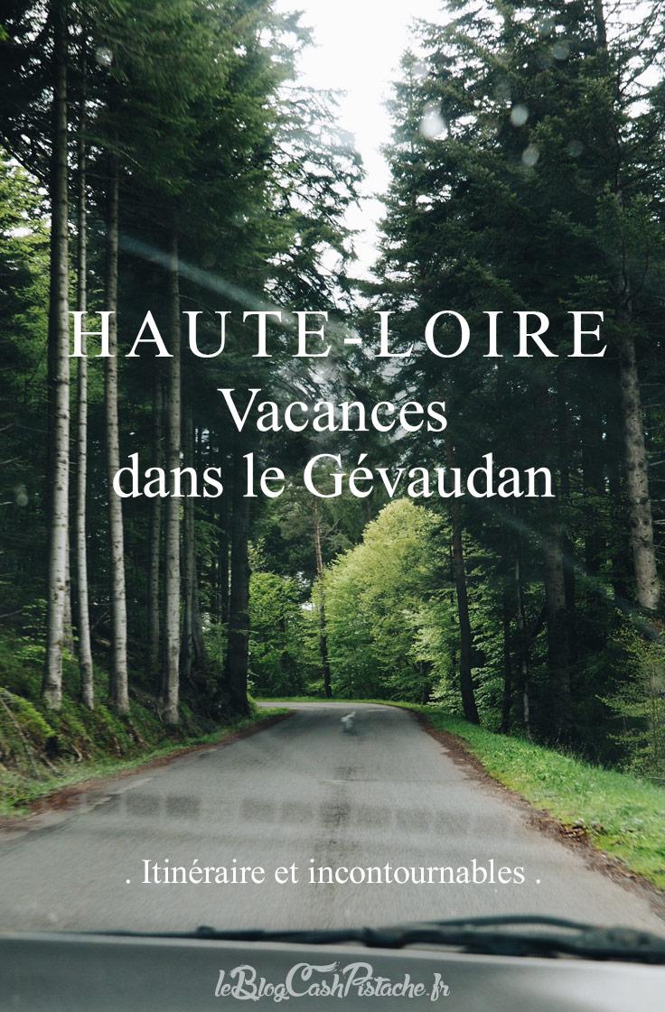 Vacances Gévaudan Haute Loire en Auvergne