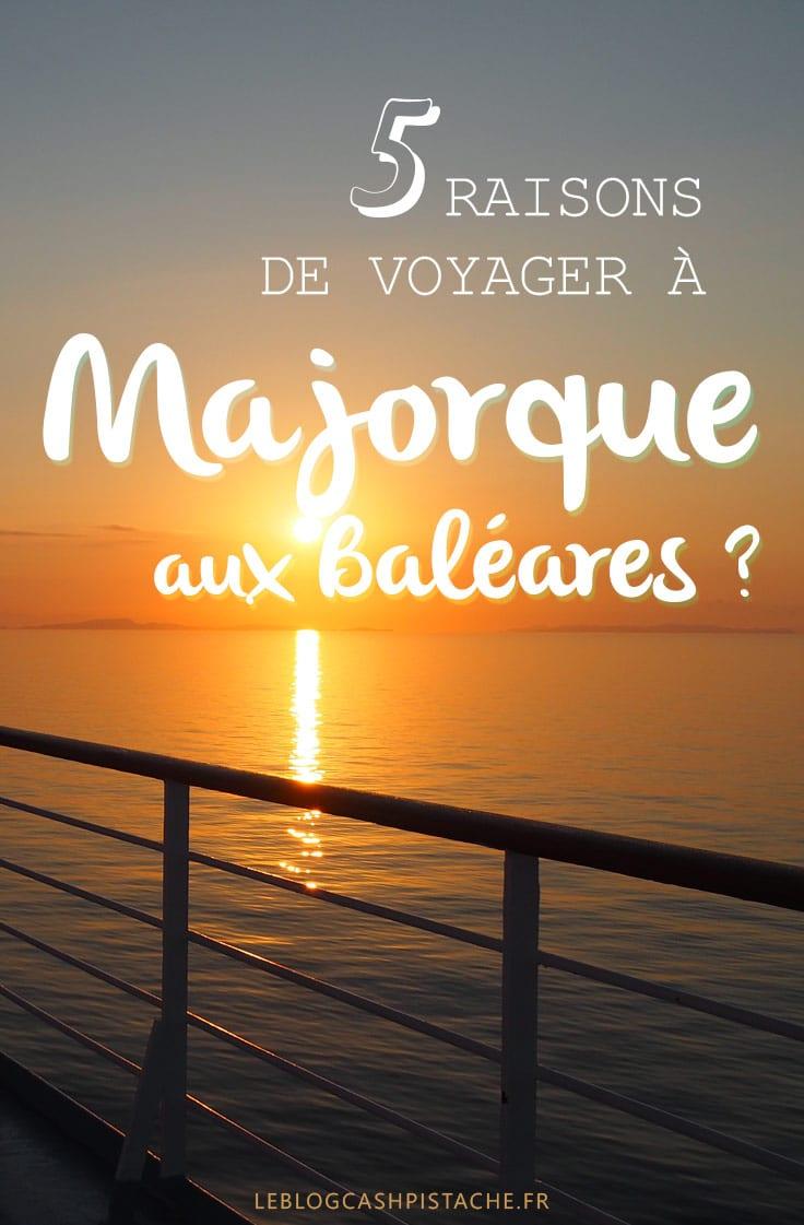 top 5 voyage Majorque aux Baléares