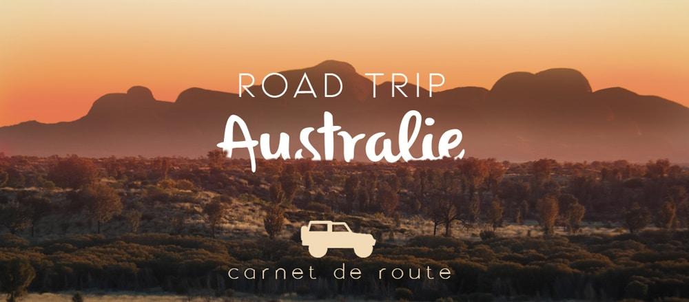 road trip en Australie itinéraire 30 jours carnet de route