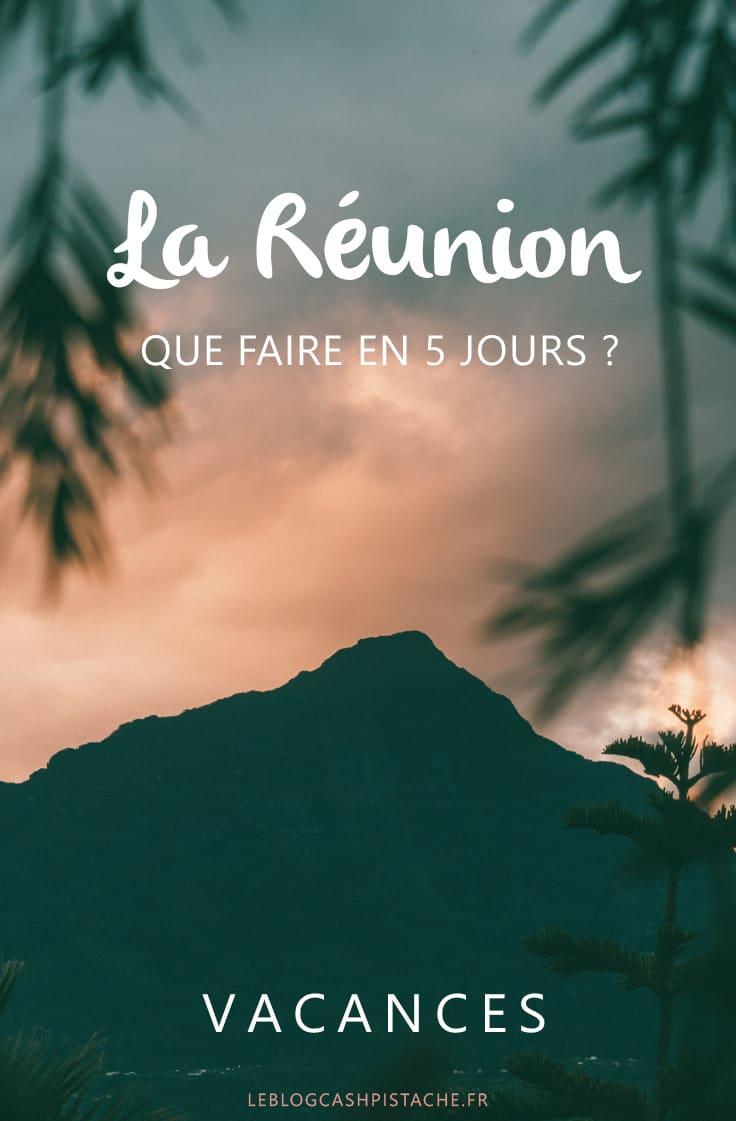 vacances hiver que faire à La Réunion en 5 jours