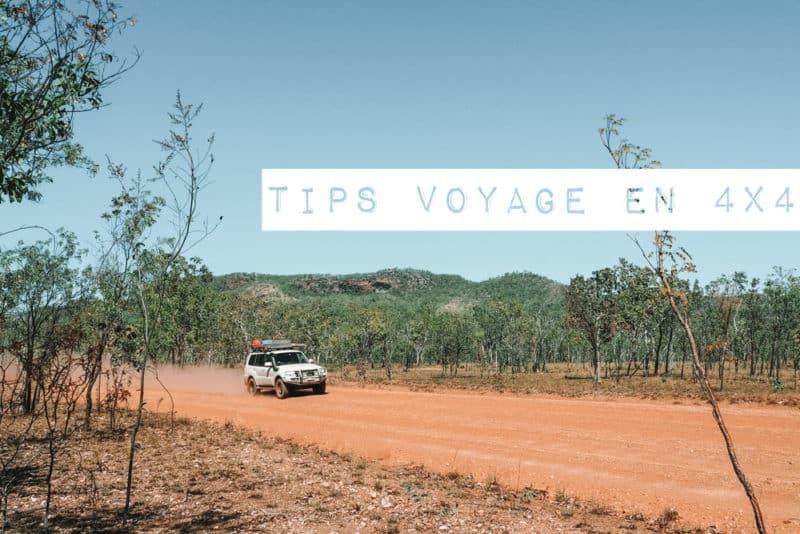 astuces conseils pour préparer road trip 4x4 ou van