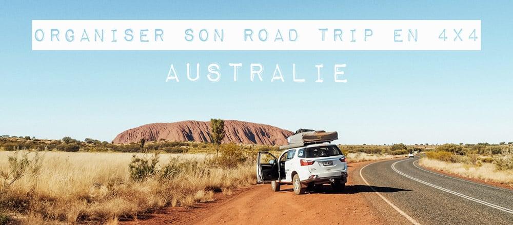 Organiser son Road Trip 4×4 en Australie