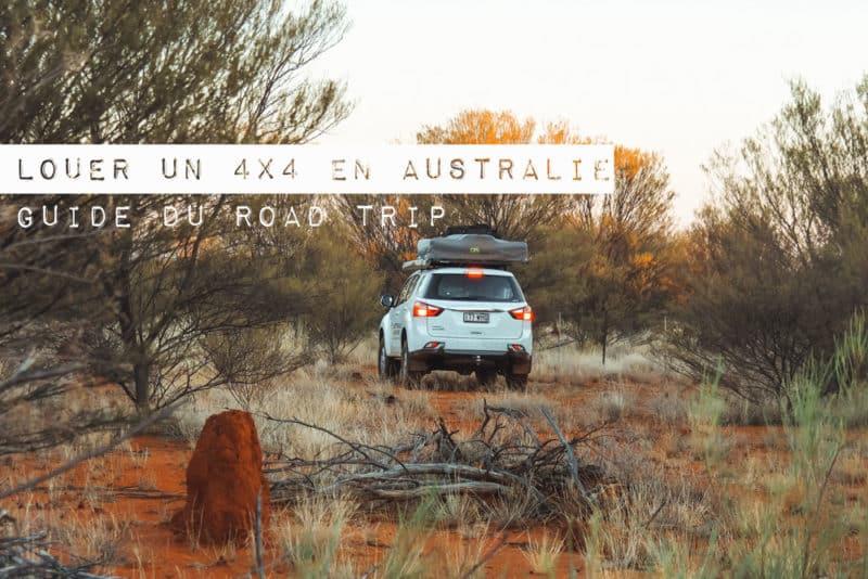 louer un 4x4 en Australie road trip parfait