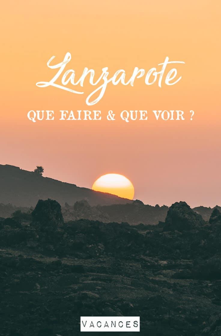 guide Lanzarote organiser vacances conseils