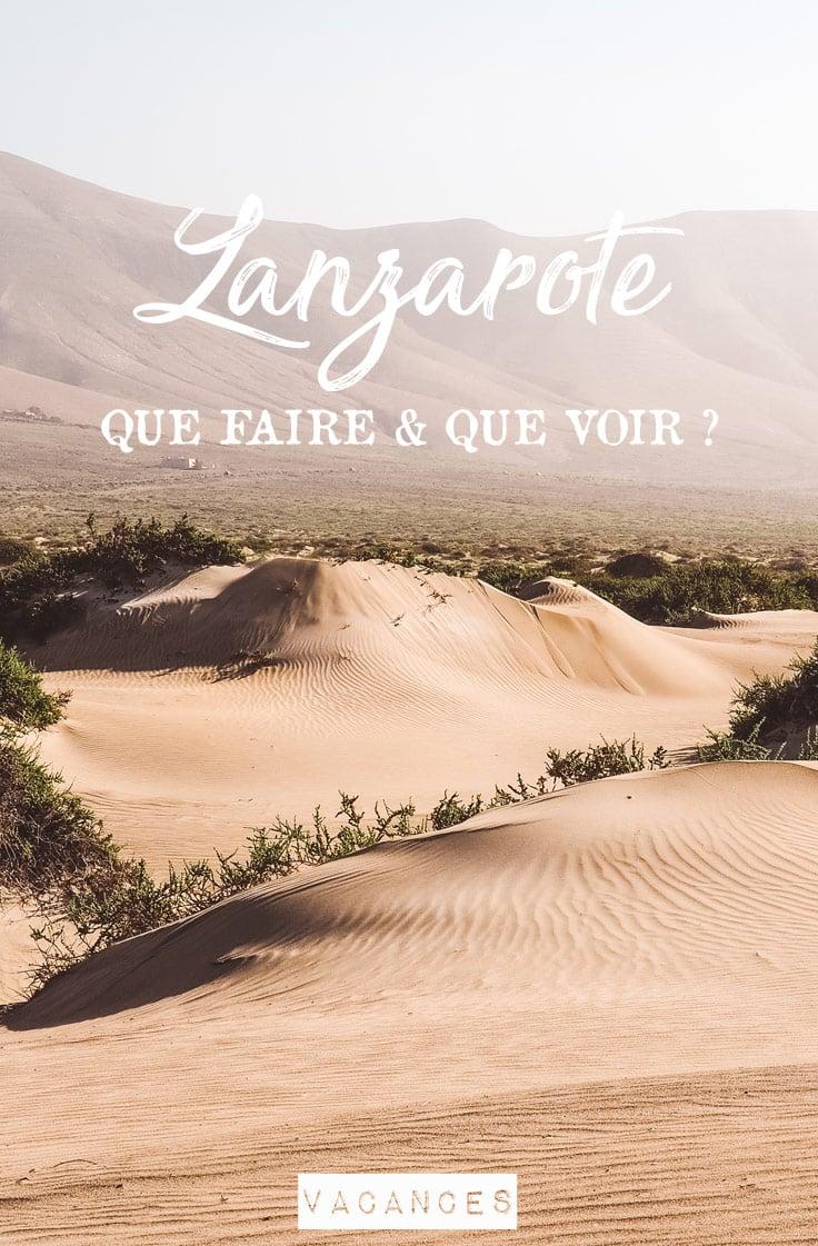 visiter Lanzarote que faire que voir conseils