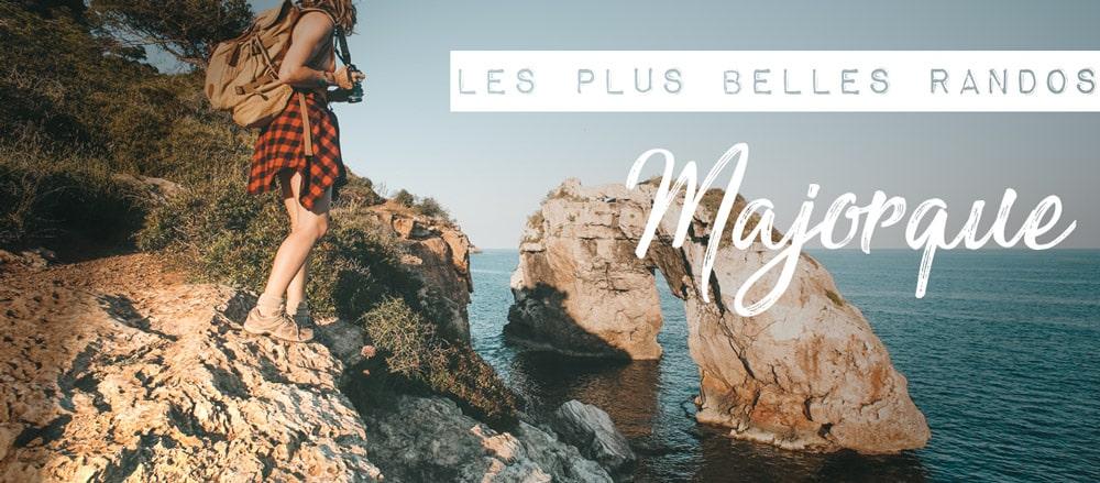les plus belles randonnées à Majorque îles Baléares