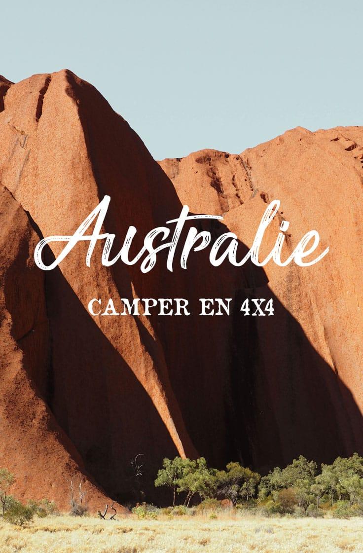 où dormir road trip 4x4 camping Australie Red Centre Uluru