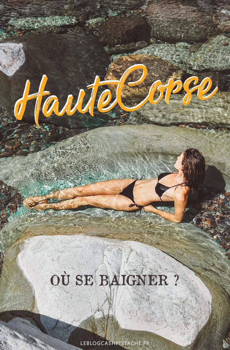 meilleur endroit pour se baigner en Haute Corse vers Bastia