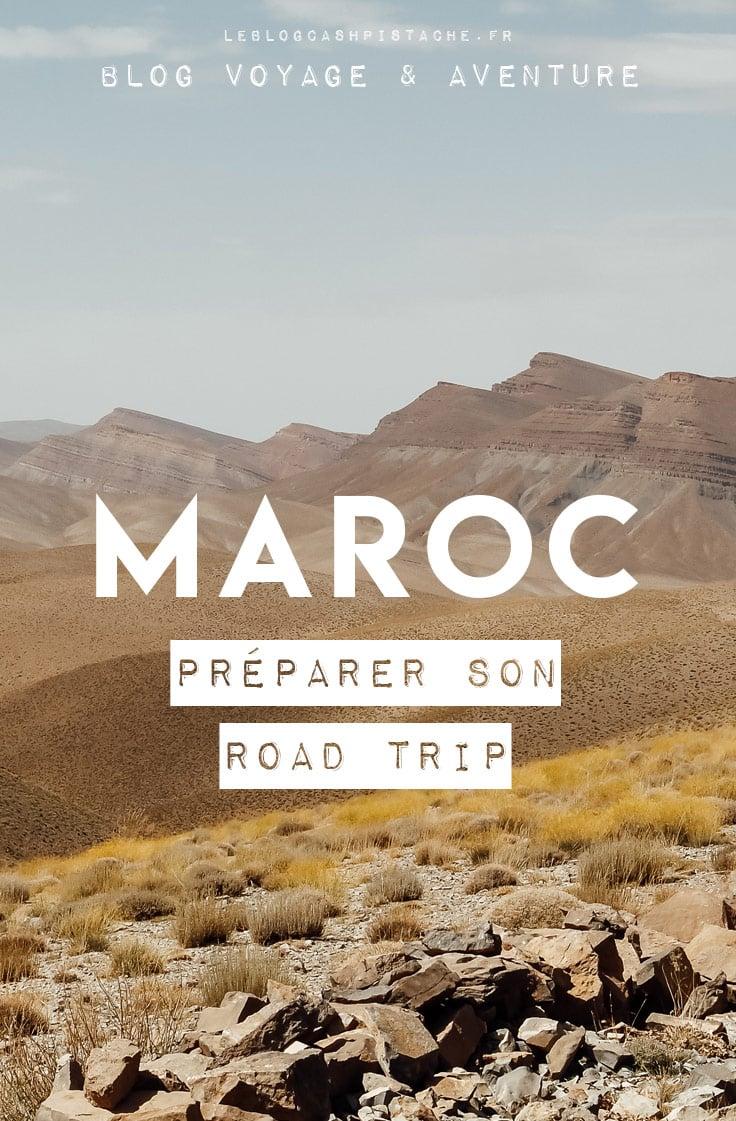 organiser son road trip au Maroc conseils astuces