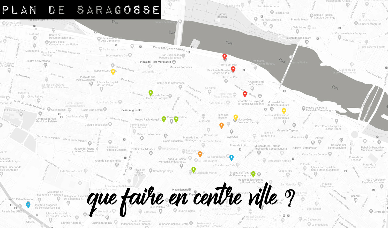 plan de Saragosse choses à faire
