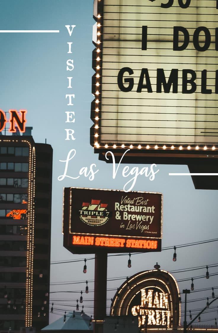 visiter le vieux Las Vegas