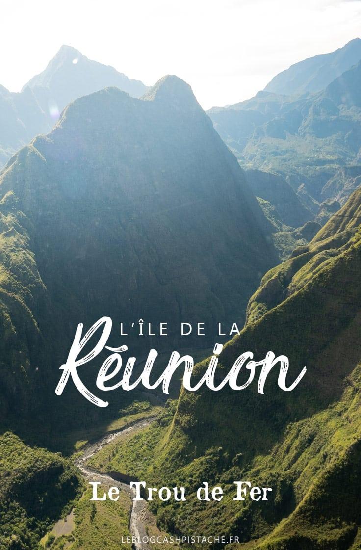comment voir le Trou de Fer Réunion