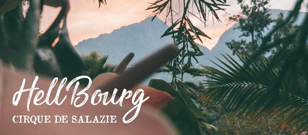 Hell-Bourg visiter île Réunion village typique Salazie