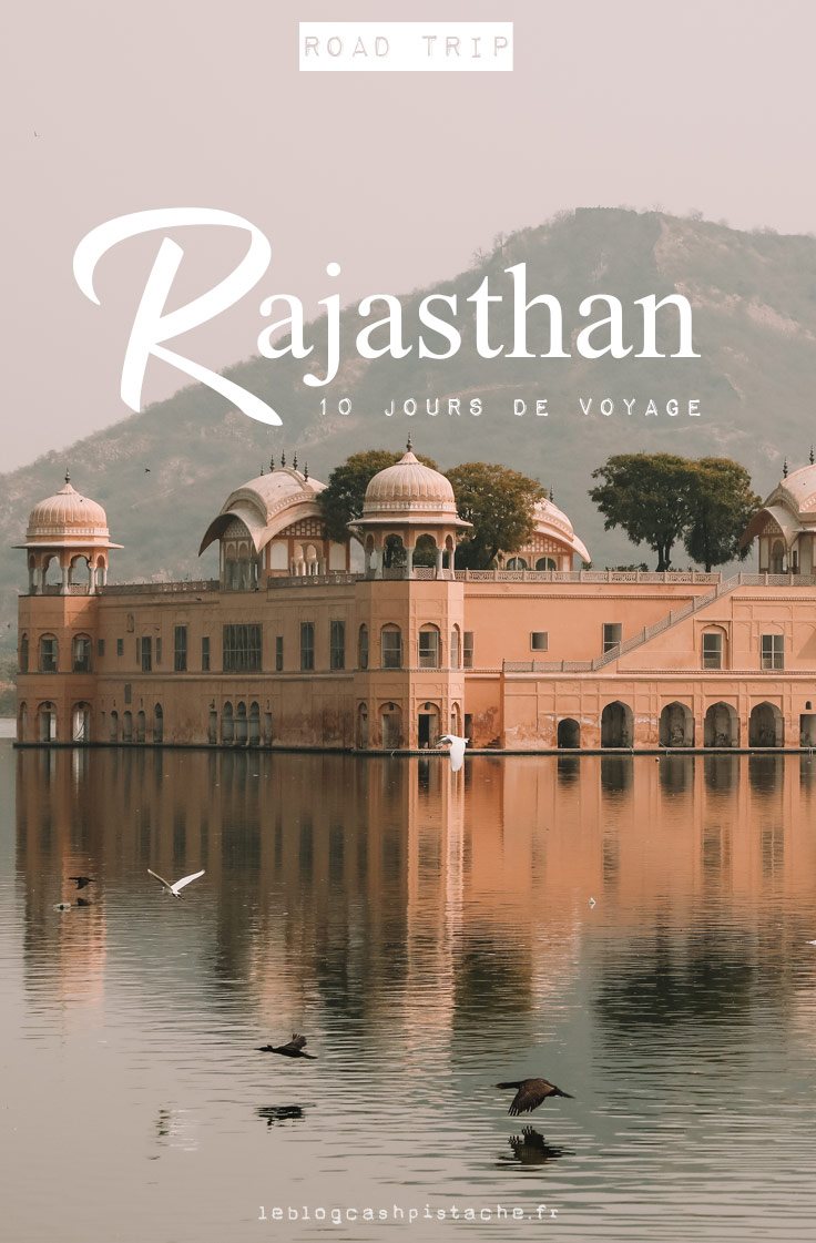 meilleur itinéraire 10 jours Rajasthan