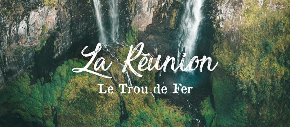 plus belle randonnée du Trou de Fer Réunion blog voyage