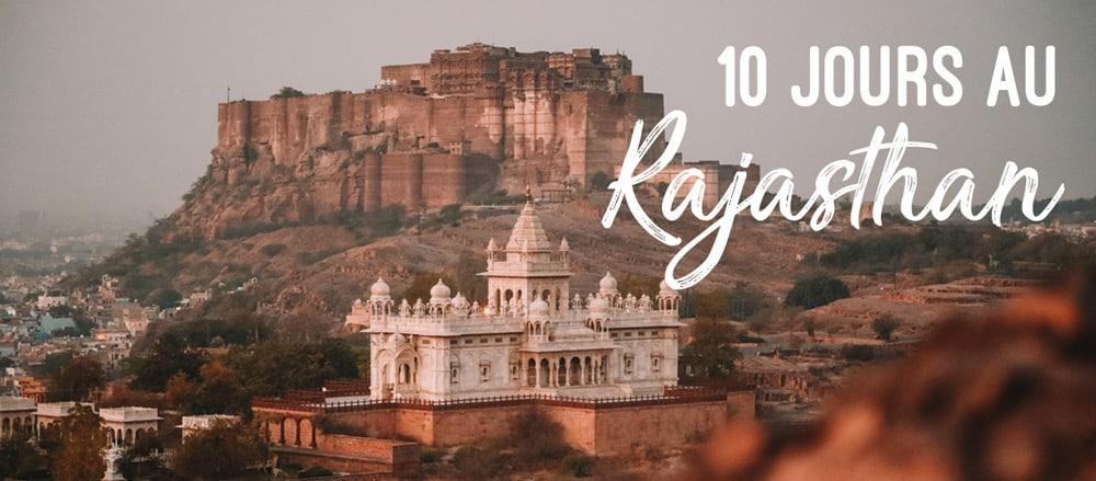 Faire les incontournables du Rajasthan : road trip en Inde de Delhi à Udaipur