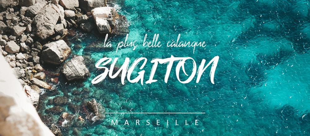 La plus belle calanque de Marseille : calanque de Sugiton