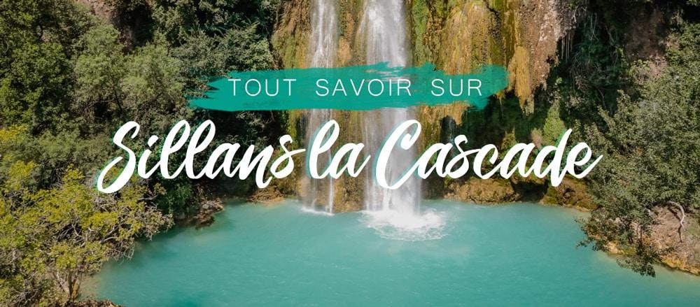 Sillans-la-Cascade : où se baigner ? que faire ?