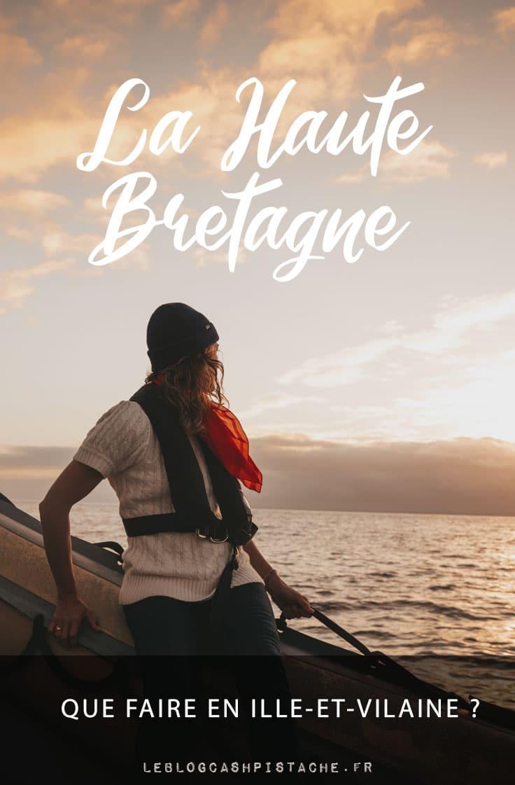 visites incontournables Haute-Bretagne que faire