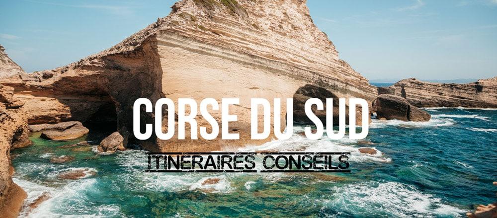 Corse du Sud itinéraires conseils