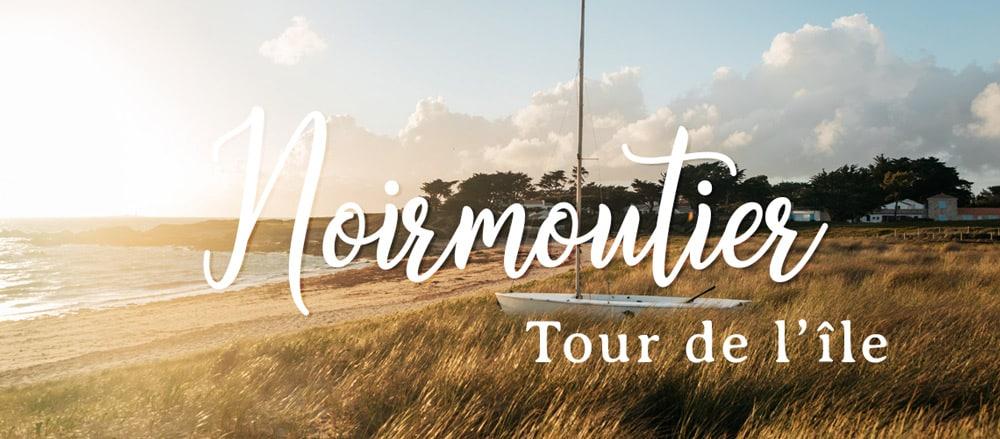 que faire Noirmoutier 1 semaine à vélo